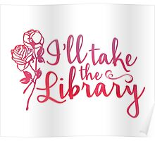 I'll Take the Library + Pink Poster