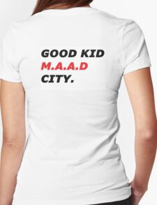 GOOD KID M.A.A.D CITY Womens Fitted T-Shirt