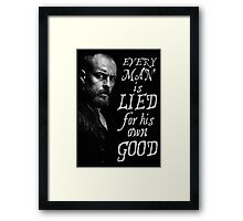 Black Sails - Every Man is Lied... Framed Print