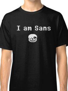 I am Sans ( front ) Classic T-Shirt