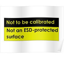 Not to be calibrated Poster