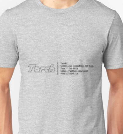 Torch - A SCIENTIFIC COMPUTING FRAMEWORK FOR LUAJIT Unisex T-Shirt