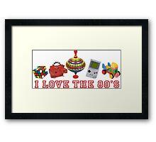I love the 80s  Framed Print