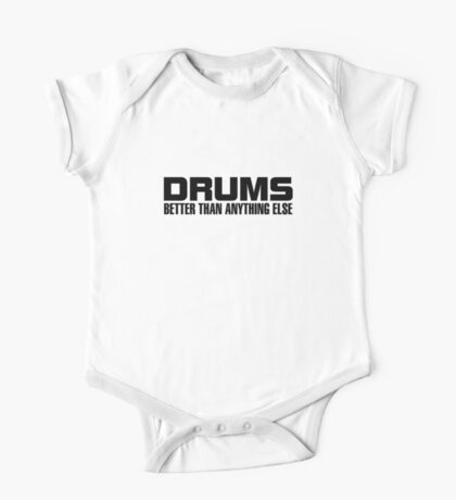 Drums better (black) One Piece - Short Sleeve