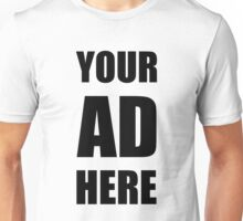 Your Ad Here - Black Unisex T-Shirt