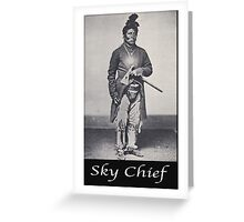 Sky Chief Greeting Card