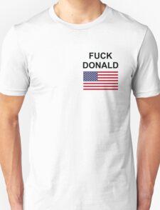 F*** Donald Unisex T-Shirt
