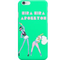 Girls Just Want To Have Fun! iPhone Case/Skin