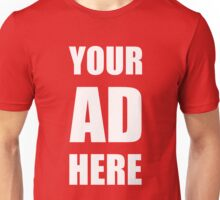 Your Ad Here - White Unisex T-Shirt