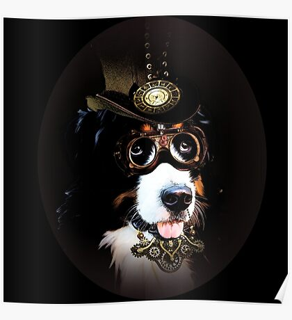 5.Cheerful Steampunk Bernese Mountain Dog with Hat and Goggles Poster