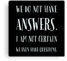 Questions & Answers Canvas Print