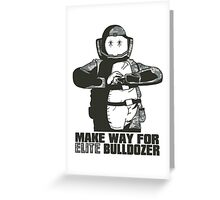Elite Bulldozer Greeting Card