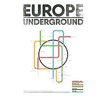 EUROPE UNDERGROUND Photographic Print