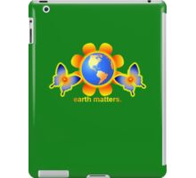 Earth Matters  iPad Case/Skin