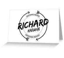 RICHARD HARMON DEFENSE SQUAD Greeting Card
