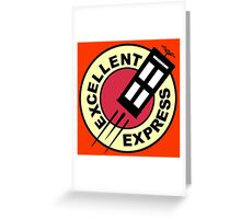 Excellent Express Greeting Card
