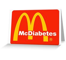 McDiabetes Greeting Card