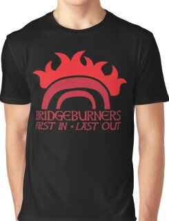 BRIDGEBURNERS BRIDGE BURNERS (new) fan art FIRST IN LAST OUT medieval Graphic T-Shirt