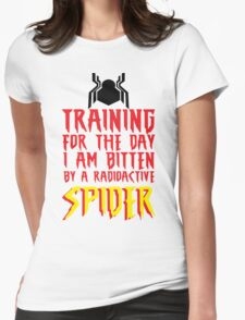 Training For The Day I Am Bitten By A Radioactive Spider MCU Tank Top Womens Fitted T-Shirt