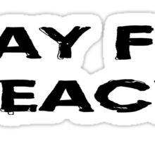 Pray For World Peace Sticker