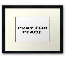 Pray For World Peace Framed Print