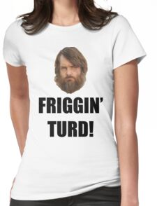 Friggin' Turd - The Last Man On Earth Womens Fitted T-Shirt