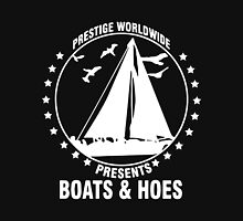 Prestige Worldwide Presents Boats & Hoes Unisex T-Shirt