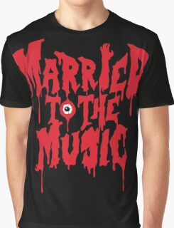 Married to the music Graphic T-Shirt
