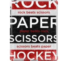 Rock, Paper, Scissors, Hockey iPad Case/Skin