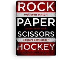 Rock, Paper, Scissors, Hockey Canvas Print