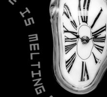 Salvador Dali Inspired Melting Clock. Time is melting away. Sticker
