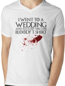 I went to a wedding and all I got was this bloody t-shirt - Game of Thrones Mens V-Neck T-Shirt