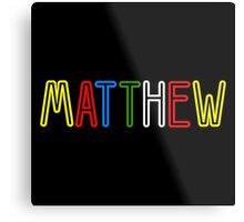 Matthew - Your Personalised Products Metal Print