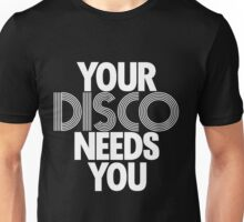 Kylie Minogue - Your Disco Needs You (white text) Unisex T-Shirt