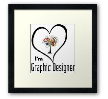 I'm Graphic Designer  Framed Print