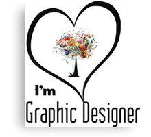 I'm Graphic Designer  Canvas Print