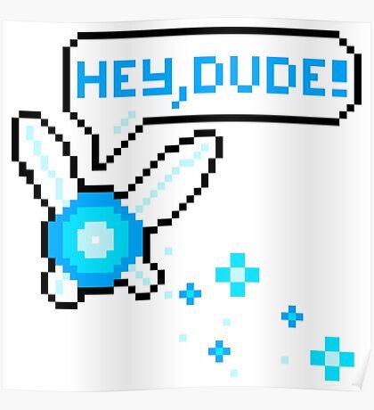 """Hey, Dude!"" Navi Poster"