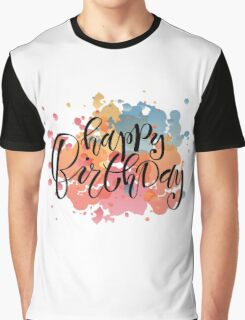 Happy Birthday Typography on Watercolor Background Graphic T-Shirt