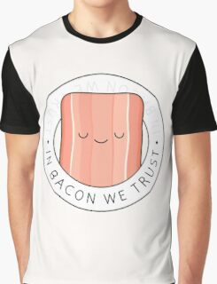 In bacon we trust Graphic T-Shirt