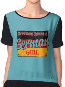 Everyone loves a German girl Chiffon Top