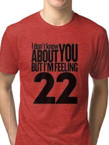 Taylor Swift 22 T Shirt Tri-blend T-Shirt