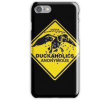 Duckaholics Anonymous iPhone Case/Skin