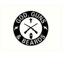 God Guns Beards Art Print