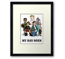 MY DAY ONES Framed Print