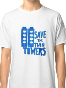 Save the Twin Towers -2 Classic T-Shirt