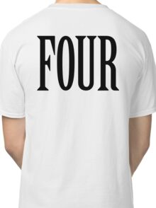FOUR, 4, TEAM SPORTS, NUMBER 4, FOURTH, Competition, BLACK Classic T-Shirt