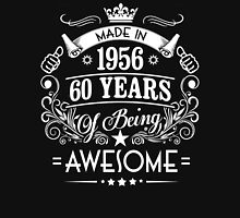 1956 OF BEING AWESOME Unisex T-Shirt