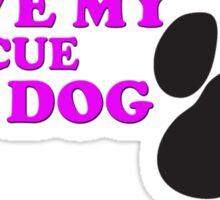 I Love My Rescue Dog Sticker