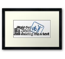 Drunk Nights out Framed Print