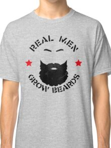 REAL MEN GROW BEARDS Classic T-Shirt